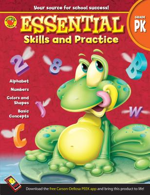 Essential Skills and Practice, Grade Pk - Brighter Child (Compiled by), and Carson-Dellosa Publishing (Compiled by)
