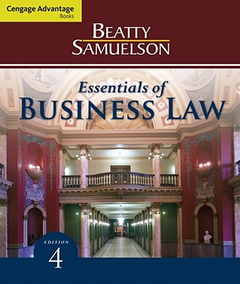 Essentials of Business Law - Beatty, Jeffrey F, and Samuelson, Susan S