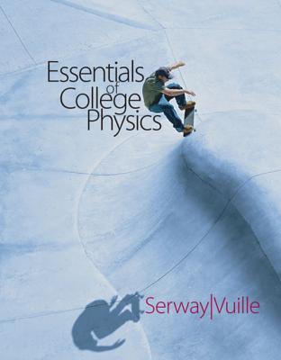 Essentials of College Physics - Serway, Raymond A