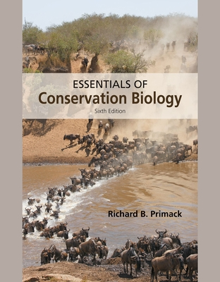 Essentials of Conservation Biology - Primack, Richard B.