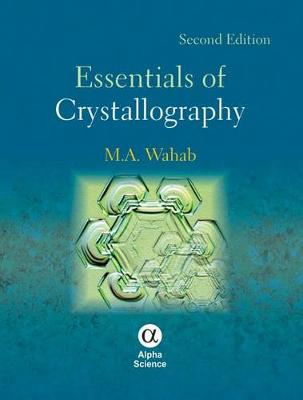 Essentials of Crystallography - Wahab, M. A.