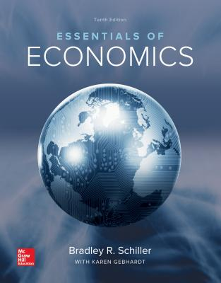 Essentials of economics book by bradley r schiller 24 available cash for textbooks fandeluxe Choice Image
