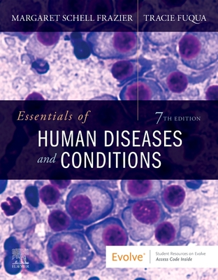 Essentials of Human Diseases and Conditions - Frazier, Margaret Schell, RN, CMA, Bs