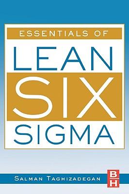 Essentials of Lean Six SIGMA - Taghizadegan, Salman