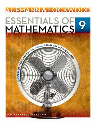Essentials of Mathematics : An Applied Approach - Aufmann, Richard N., and Lockwood, Joanne S.