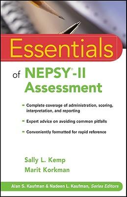 Essentials of NEPSY-II Assessment - Kemp, Sally L, and Korkman, Marit