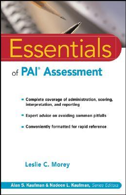 Essentials of PAI Assessment - Morey, Leslie C, Ph.D.