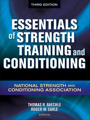 Essentials of Strength Training and Conditioning - 3rd Edition - Nsca -National Strength & Conditioning Association