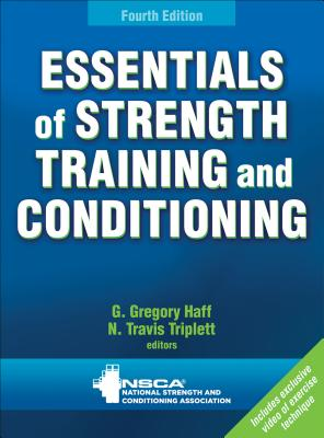 Essentials of Strength Training and Conditioning 4th Edition with Web Resource - Nsca -National Strength & Conditioning Association (Editor)