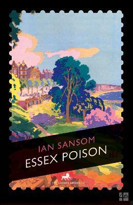 Essex Poison - Sansom, Ian