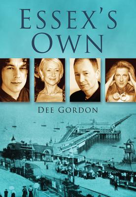 Essex's Own - Gordon, Dee