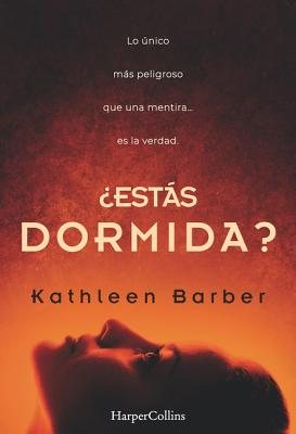 ?Estßs Dormida? (Are You Sleeping? - Spanish Edition) - Barber, Kathleen