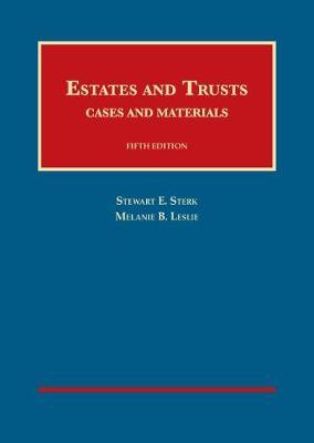 Estates and Trusts - Sterk, Stewart, and Leslie, Melanie