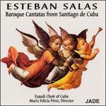 Esteban Salas: Un Baroque Cubain/Un Barocco Cubano