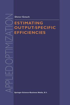 Estimating Output-Specific Efficiencies - Gstach, D