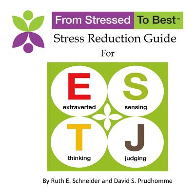 Estj Stress Reduction Guide - Prudhomme, David S, and Schneider, Ruth E