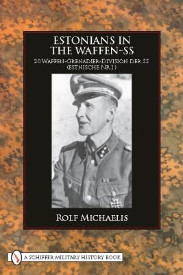 Estonians in the Waffen-SS - Michaelis, Rolf