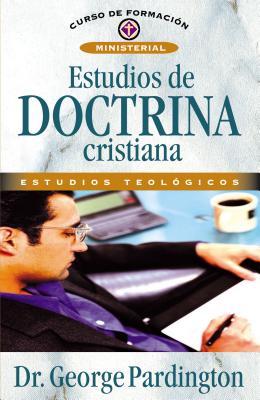 Estudios de Doctrina Cristiana - Pardington, George