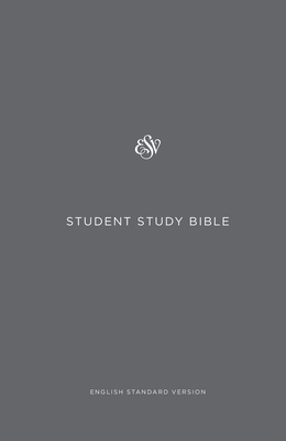 ESV Student Study Bible -