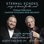 Eternal Echoes: Songs & Dances for the Soul