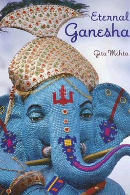 Eternal Ganesha - Mehta, Gita