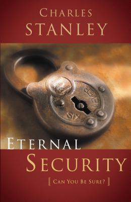 Eternal Security - Stanley, Charles F