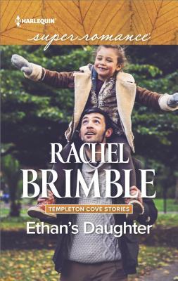 Ethan's Daughter: Templeton Cove Stories - Brimble, Rachel