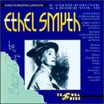 Ethel Smyth: Kammermusik & Lieder, Vol. 3 - Alexander Gotowtschikow (percussion); Angela Gassenhuber (piano); Celine Dutilly (piano); Corinna Zirkelbach (harp);...