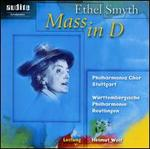 Ethel Smyth: Mass in D