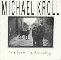 Ether County [Critque] - Michael Kroll