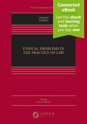 Ethical Problems in the Practice of Law: Concise Edition - Lerman, Lisa G, and Schrag, Philip G