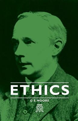 Ethics - Moore, G E
