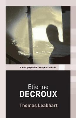 Etienne Decroux - Leabhart, Thoma