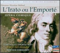 Etienne-Nicolas Méhul: L'Irato ou L'Emporté -
