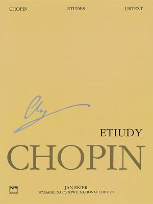 Etudes: Chopin National Edition 2a, Vol. II - Chopin, Frederic (Composer), and Ekier, Jan (Editor)