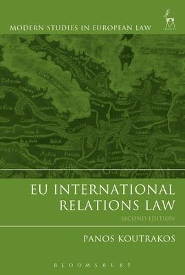 EU International Relations Law - Koutrakos, Panos