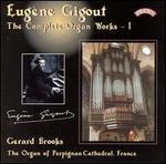 Eugène Gigout: The Complete Organ Works, 1
