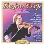 Eugène Ysaÿe Violin Recital
