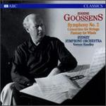 Eugene Goosens: Symphony No. 2; Concertino for Strings; Fantasy for Winds