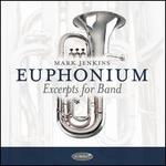 Euphonium: Excerpts for Band