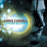 Euphoria Mourning - Chris Cornell