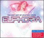 Euphoria: The Very Best of Uplifting House