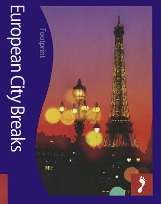 European City Breaks Footprint Activity & Lifestyle Guide - Footprint Handbooks (Creator)