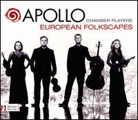 European Folkscapes - Anabel Ramirez (violin); Apollo Chamber Players; Matthew Detrick (violin)