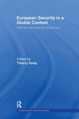 European Security in a Global Context: Internal and External Dynamics - Union Des Associations Dassurance Mutuelle (Editor)