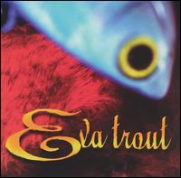 Eva Trout - Eva Trout