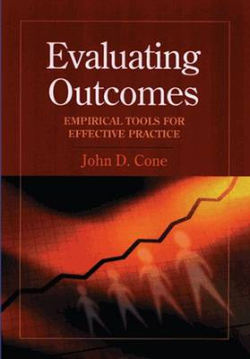 Evaluating Outcomes - Cone, John D