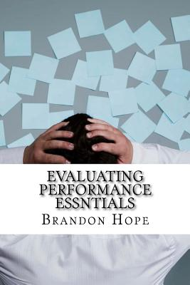 Evaluating Performance Essntials - Hope, Brandon