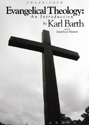 Evangelical theology : an introduction - Barth, Karl