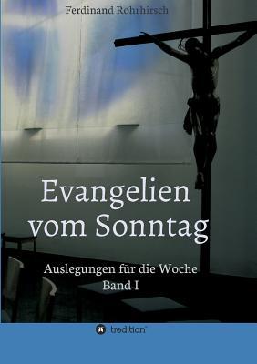 Evangelien Vom Sonntag - Rohrhirsch, Ferdinand